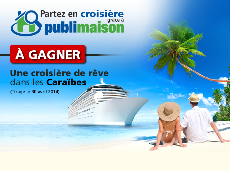 http://www.publimaison.ca/Content/themes/Images/concours/croisiere/croisiere_fr.jpg
